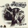 El Sica FT Kendo Kaponi -Una Oportunidad Remix (Prod By Yexian, Wilem & Chalko)