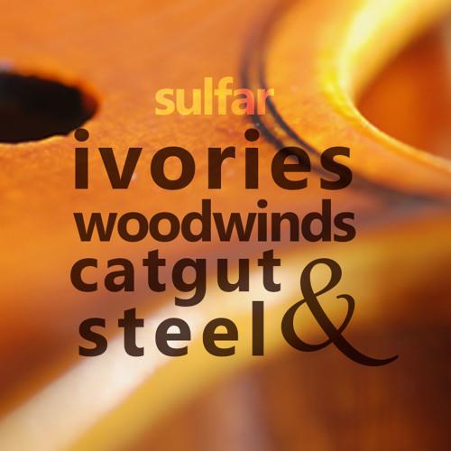 Ivories, Woodwinds, Catgut and Steel