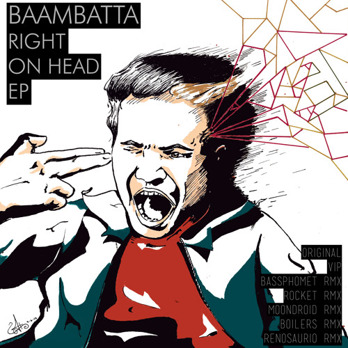 Baambatta - Right On Head (Boilers Remix)