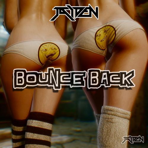 JAIDEN - Bounce Back (Original Mix)