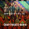 One Republic - Love Runs Out (Craftybeats Remix)