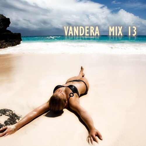 Vandera Mix 13: Downtempo
