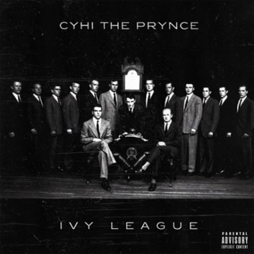 Cyhi The Prynce - Honor Roll (Prod. JGramm Beats)