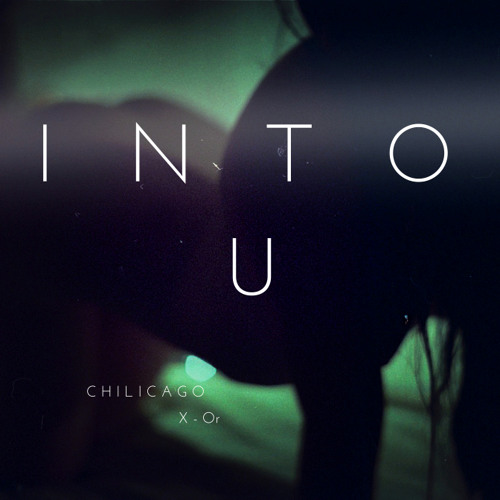 INTO U (chilicago & X-or)