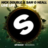 Nick Double & Sam O Neall - Live Life (Official Preview)