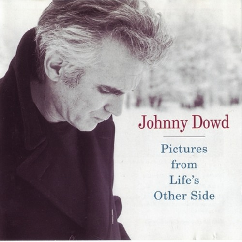 johnny dowd Hope You Don't Mind