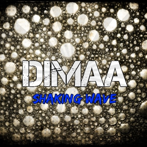 Dimaa - Shaking wave (FREE DOWNLOAD CLIC BUY)