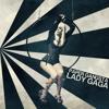 Lady Gaga - Paper Gangsta (SHICD Version)