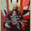 Master Classic Hiphop - Collection Vol 3