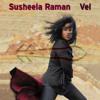 Vel de Susheela Raman - JUILLET 2014