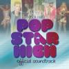 Pop Star High - Let Me Rock