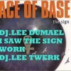 DJ.LEE DUMAEL_I SAW THE SIGN WORK [DJ.LEE TWERK]