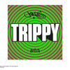 WHAT - THE TRIPPY E.P