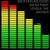 We R Feeling Good On So Many Levels: The Anthem [Mashup] (Ke$ha vs. Avicii vs. F...