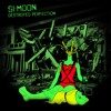 SI-MOON - a shot demo journey through my new music
