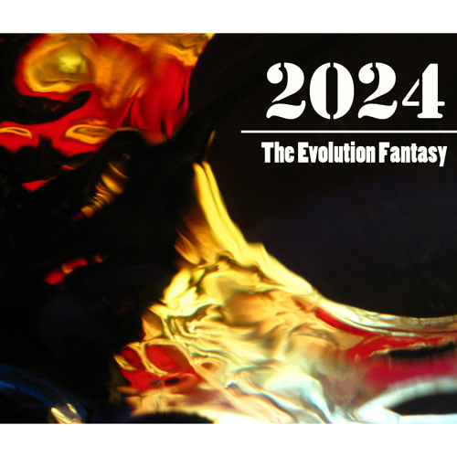 2024: The Evolution Fantasy (With Rick Cheehy)