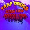 Download Trap Drugs-Ocean View // Deadcollision Mp3