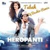 Download Heropanti-Tabah-Dj Bashir.mp3 Mp3
