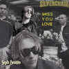 Miss You Love (Minor Key) (Silverchair Cover)