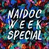 NAIDOC Week Special