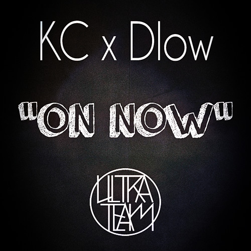KC x Dlow - On Now! [Produced by Ina Beats]