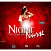 """NIGHT NURSE""by RED EYES ""EL BANDILERO FT. MENOL"