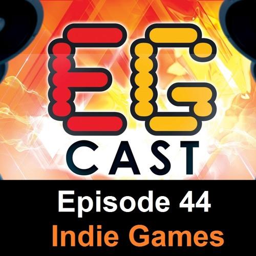 EGCast: Episode 44 - ما هي أفضل ألعاب الإندي