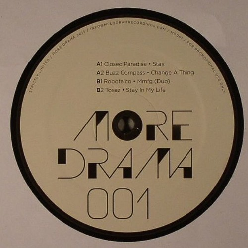 Toxez - Stay In My Life / More Drama 001, 12''