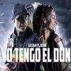 La Liga Feat. Alika - Tengo El Don
