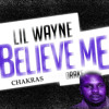 Drake Ft. Lil Wayne - Believe Me (CHAKRAS SLABed edit)