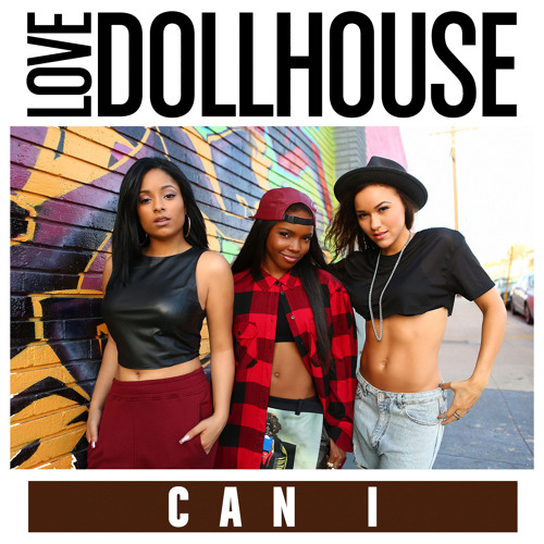 Love Dollhouse - Can I (DJ Lenny Remix)