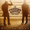 We Are Done - The Madden Brothers (DJ First Remix)
