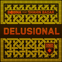 OUT NOW! Bobina feat. Shahin Badar - Delusional (RGC 299)