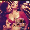 Hindi Dirty picture movie song by Ishq sofiya..