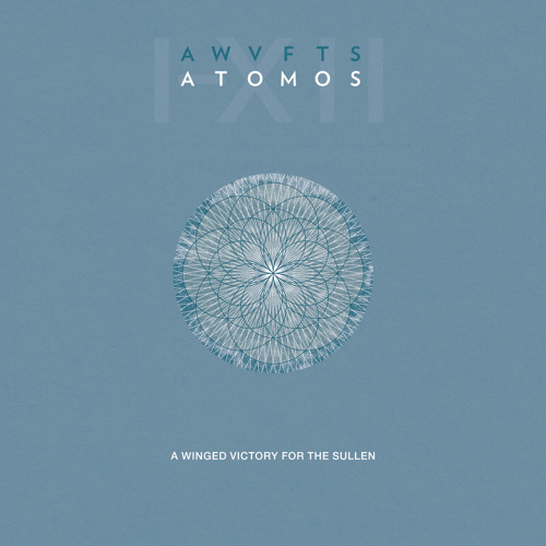 A Winged Victory For The Sullen – Atomos VI