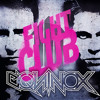 Equinox - Fight Club