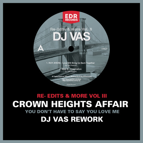 CROWN HEIGHTS AFFAIR - You Don't Have To Say You Love Me (Dj Vas Rework)
