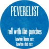 Roll With The Punches(Kowton Linear mix / Kowton Dub mix) (Punch Drunk Records)