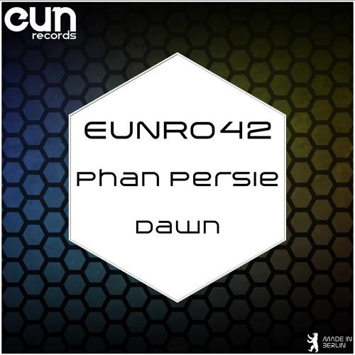 Phan Persie - Dawn EP