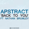 Apstract - Back To You ft. Nathan Brumley (Original Mix)