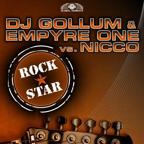 DJ Gollum & Empyre One Vs. NICCO - Rockstar (Godlike Music Port & Shoco Naid Remix)