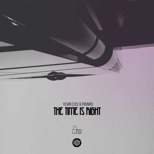 Kevin Cool & Phoniks - The Time Is Right | Darker Than Wax Free Download