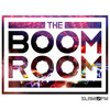 005 - The Boom Room - 30 Minute Special: WK
