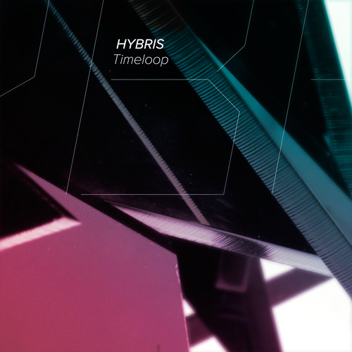Hybris - Timeloop [OUT NOW / Invisible]