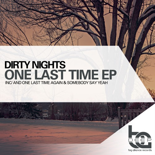 Dirty Nights - One Last Time EP