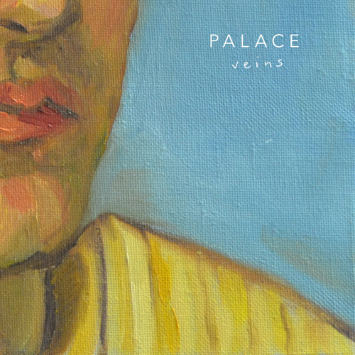 PALACE - Veins