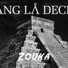 Bang La Decks - Zouka (320kbps)