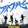 I Wanna Be - STANCE PUNKS