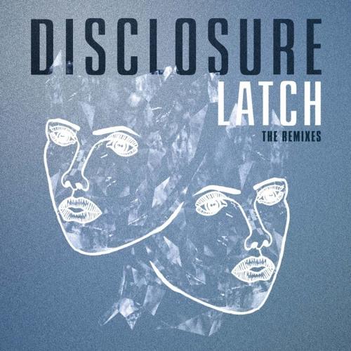 Disclosure - Latch (HyDeF Remix)