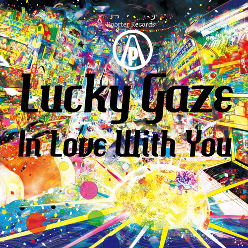 In Love With You (Lucky Gaze Remix)